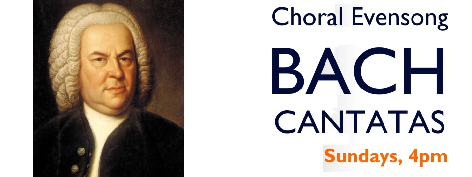 Choral Evensongs with Bach Cantatas